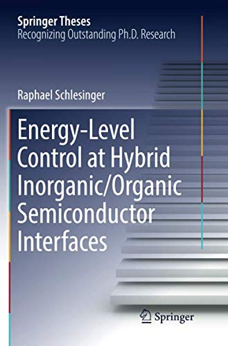 Energy-Level Control at Hybrid Inorganic/Organic Semiconductor Interfaces (Springer Theses)
