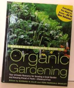 Rodales Complete Guide To Organic Gardening by Rodale Press