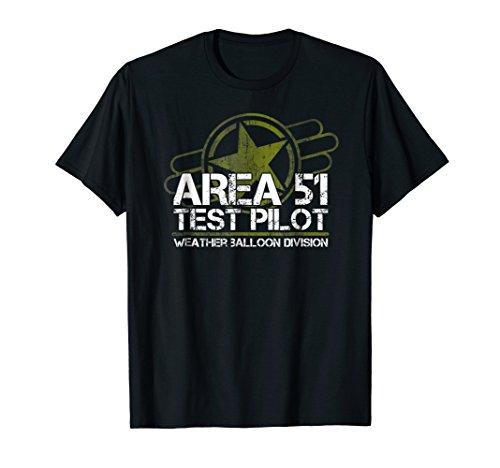 Area 51 T Shirt Test Pilot, Alien, Roswell, Weather Balloon