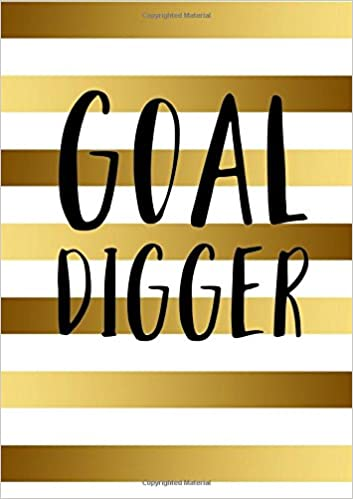 Goal Digger Inspirational Quote Academic Planner (A5): A