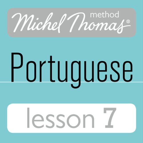 Michel Thomas Beginner Portuguese Lesson 7