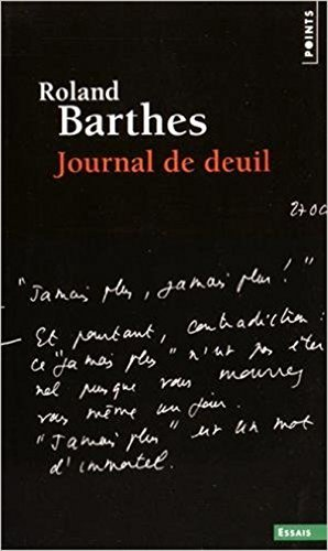 Journal De Deuil 26 Octobre 1977 15 Septembre 1979 [Pdf/ePub] eBook