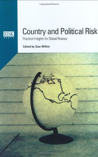 Country And Political Risk: Practical Insights For Global Finance
