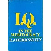 I.Q. in the meritocracy