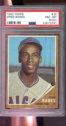 1962 Topps #25 Ernie Banks Chicago Cubs MLB PSA 8 (OC) Graded Baseball Card (Baseball Ernie Banks Graded Card)