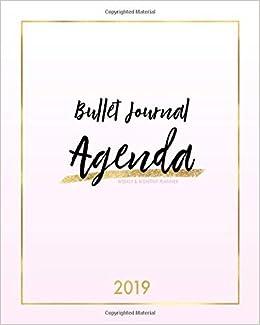 Bullet Journal Agenda 2019 Weekly & Monthly Planner: Pretty ...