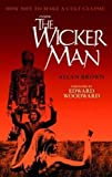 Inside The Wicker Man: How Not to Make a Cult Classic by Allan Brown (2010-06-01)