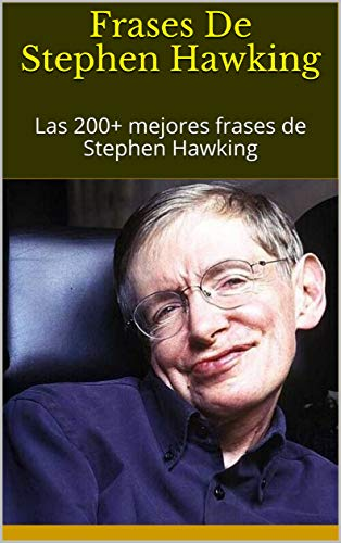 Amazoncom Frases De Stephen Hawking Las 200 Mejores
