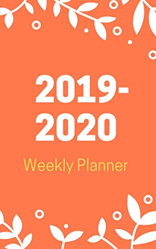 2019-2020 Weekly Planner: Two Year Monthly Calendar 24 Month January 2019 - December 2020 Weekly Schedule Organizer Planner 8x5 Inches (Volume 7)