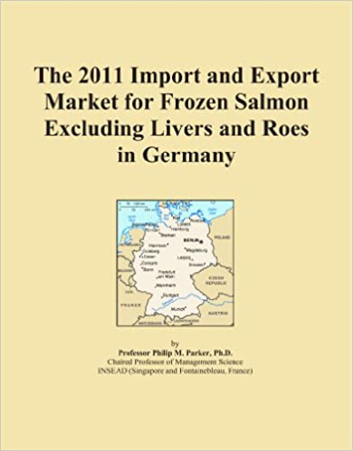 Book The 2011 Import and Export Market for Frozen Salmon Excluding Livers and Roes in Germany