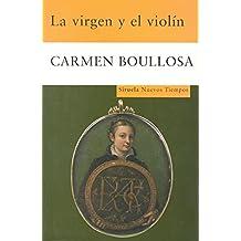 La virgen y el violin (Nuevos Tiempos / New Times) (Spanish Edition) Jun 02, 2008