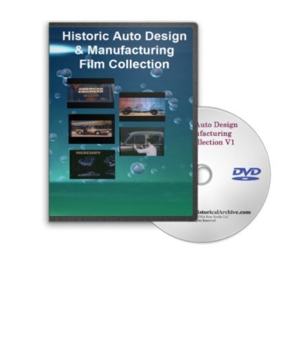 Vintage Automobile Design and Manufacturing Film Series on Two Dvds - Featuring General Motors, Henry Ford, American Engineering At Its Best, the Science of Streamlining and Much More