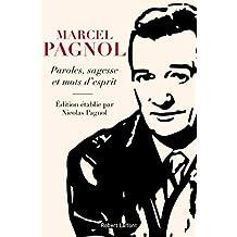 Paroles, sagesse et mots d'esprit (French Edition)