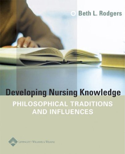 Download Developing Nursing Knowledge: Philosophical Traditions and Influences Pdf