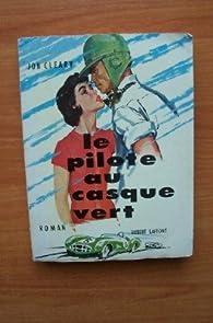 Le Pilote au casque vert par Jon Cleary