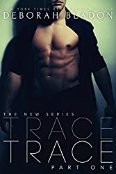 TRACE - Part One (The TRACE Series Book 1) (English Edition)