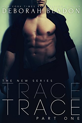 Trace Part One The Trace Series Book 1 Kindle Edition By