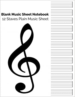 amazoncom blank music sheet notebook 12 staves plain music sheet music manuscript paper staff paper music notebook 12 staves 85 x 11 a4