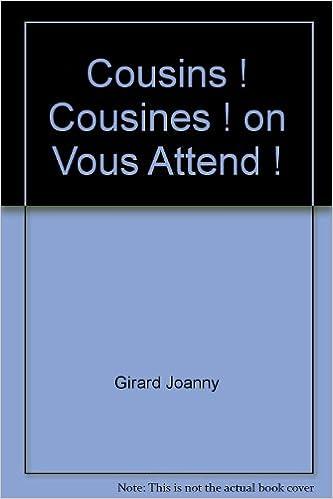 Livres Cousins ! Cousines ! on Vous Attend ! epub pdf