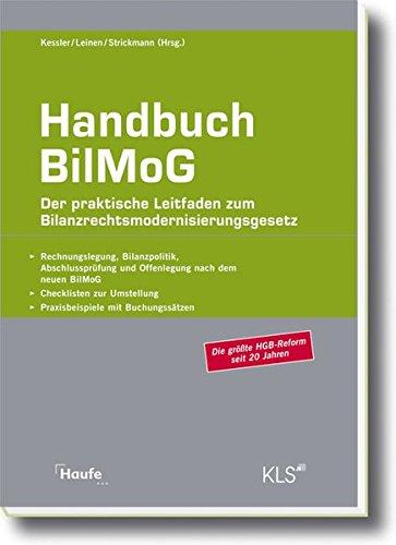 Handbuch BilMoG: Der praktische Leitfaden zum Bilanzrechtsmodernisierungsgesetz (Haufe Fachpraxis)