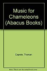 Music For Chameleons (Abacus Books) Paperback