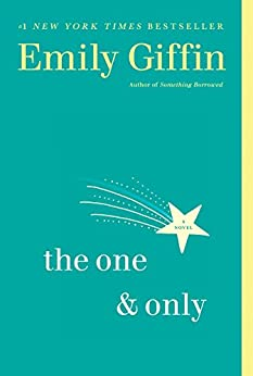 The One & Only: A Novel by [Giffin, Emily]