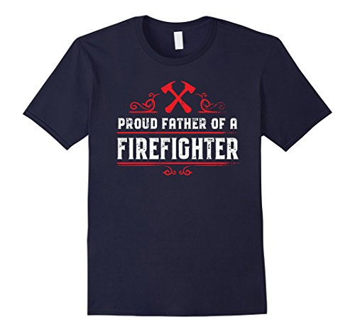Mens Dad of a firefighter - Proud father of a firefighter tshirt XL Navy