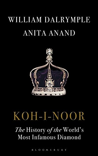 Koh-I-Noor: The History of the World's Most Infamous Diamond ()
