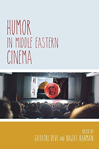 Humor in Middle Eastern Cinema (Contemporary Approaches to Film and Media Series)