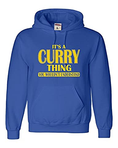 X-Large Royal Blue Adult It's A Curry Thing You Wouldn't Understand Sweatshirt Hoodie - Thing Mens Hoodie
