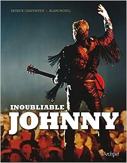 Inoubliable Johnny Hallyday De A A Z 9782809825091 Amazon