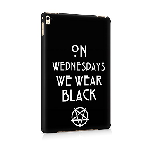 On Wednesdays We Wear Black Tumblr Quote Hard Plastic Tablet Case Cover For Apple iPad Pro 9.7