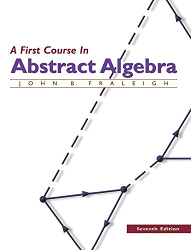 201763907 - A First Course in Abstract Algebra, 7th Edition