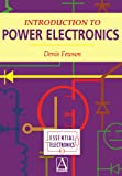 Introduction to Power Electronics (Essential Electronics Series)