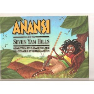 Anansi and the Seven Yam Hills (Waterford Early Reading Program, Traditional Tale 4) pdf epub