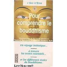 Pour comprendre le bouddhisme