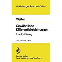Gewöhnliche Differentialgleichungen: Eine Einführung (Heidelberger Taschenbücher)