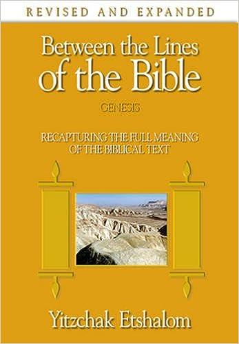 amazon com between the lines of the bible genesis recapturing the