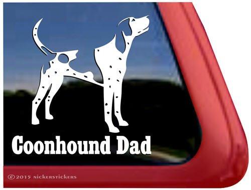 Coonhound Dad   Bluetick Coonhound Vinyl Dog Decal Auto Truck Tablet Laptop Sticker