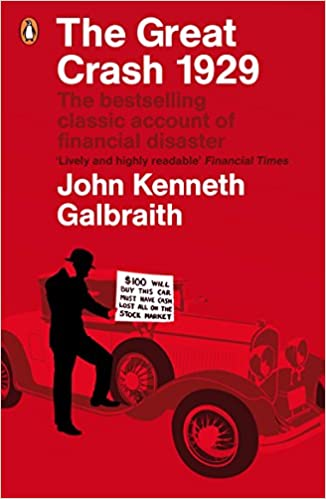 The Great Crash 1929: Amazon.es: John Kenneth Galbraith, James K. Galbraith: Libros en idiomas extranjeros