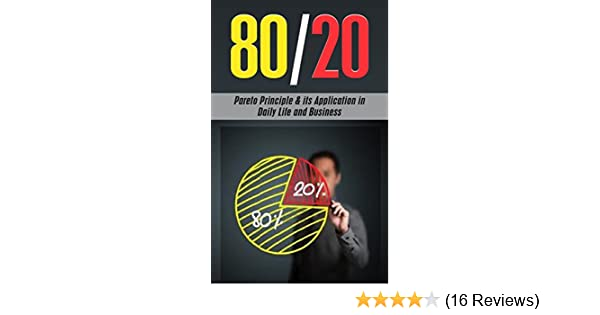 Amazon the 8020 pareto principle its application in daily amazon the 8020 pareto principle its application in daily life and business ebook ben evans kindle store fandeluxe Choice Image