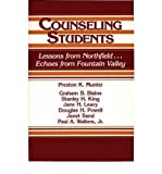 img - for Counseling Students : Lessons from Northfield....echoes from Fountain Valley(Hardback) - 1988 Edition book / textbook / text book
