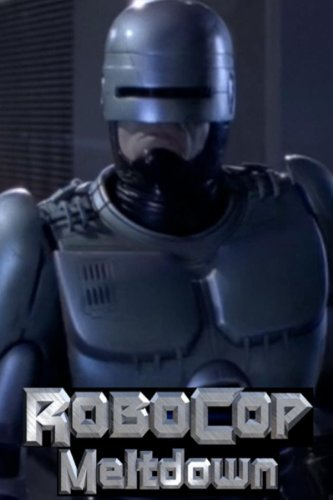 Robocop  Prime Directives   Meltdown