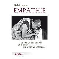 Empathie: Es fängt bei dir an und kann die Welt verändern