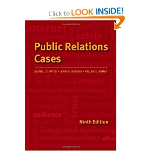 Public Relations Cases Jerry A. Hendrix and Darrell C. Hayes