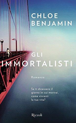 Gli Immortalisti (Italian Edition) by Chloe Benjamin