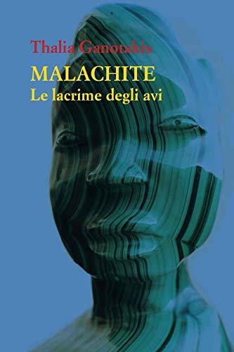 Malachite: Le lacrime degli avi (Italian Edition)