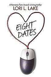 Eight Dates: A Romance