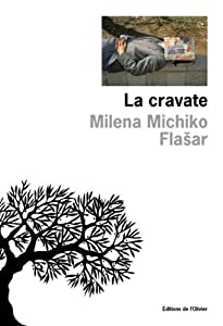 vignette de 'Cravate (La) (Milena Michiko Flasar)'