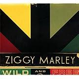 MARLEY, ZIGGY - Wild and free (1 CD)